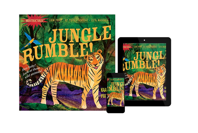 Indestructibles Jungle Rumble! By Karen Pixton