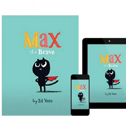 Max the Brave, by Ed Vere