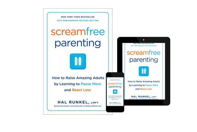 Screamfree Parenting, 10th Anniversary Revised Edition How to Raise Amazing Adults by Learning to Pause More and React Less, by Hal Runkel