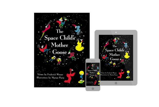 The Space Child's Mother Goose, by Frederick Winsor